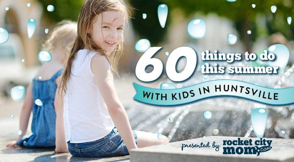 things to do in Huntsville with kids